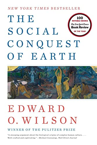 9780871403636: The Social Conquest of Earth