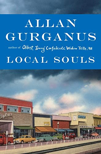 Local Souls (Signed First Edition): Allan Gurganus