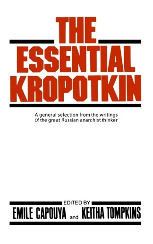 9780871404008: The Essential Kropotkin