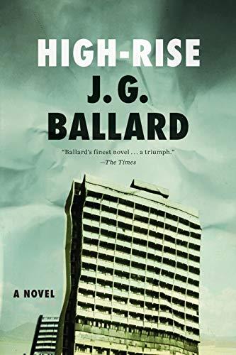 9780871404022: High-Rise: A Novel