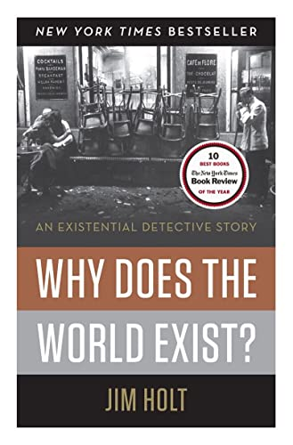 9780871404091: Why Does the World Exist?: An Existential Detective Story