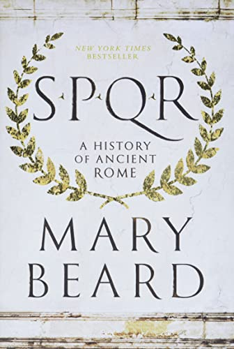 S. P. Q. R. A History of: Beard, Mary
