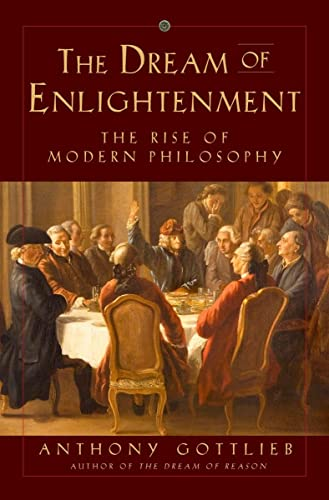 9780871404435: The Dream of Enlightenment: The Rise of Modern Philosophy