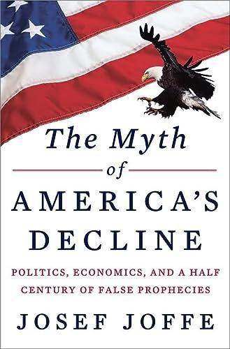 9780871404497: The Myth of America's Decline