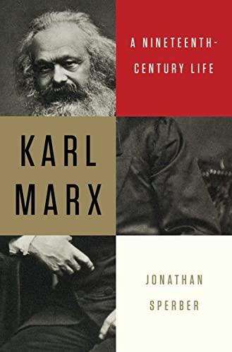 Karl Marx: A Nineteenth-Century Life (9780871404671) by Jonathan Sperber