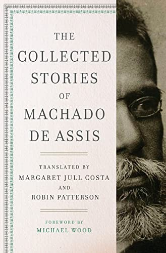 9780871404961: The Collected Stories of Machado de Assis