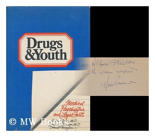 Drugs and Youth: Medical, Psychiatric, and Legal: Brenner, Joseph Hayyim