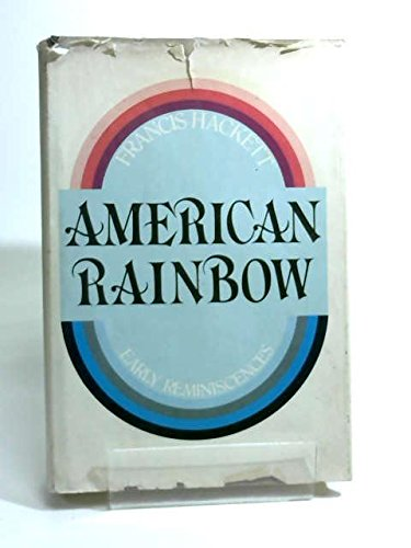 9780871405142: American rainbow: Early reminiscences