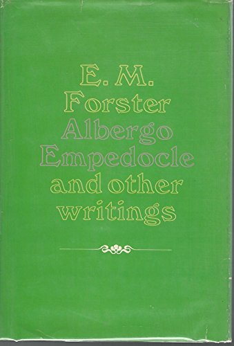 Albergo Empedocle and Other Writings: Forster, E.M.