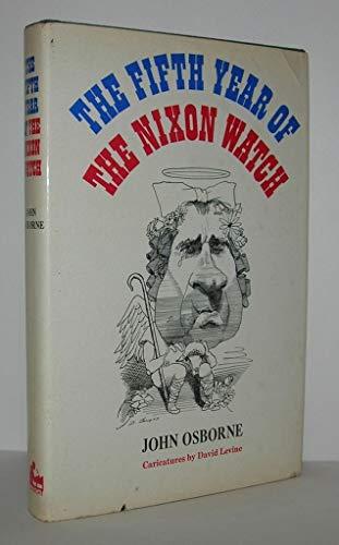 The Fifth Year of the Nixon Watch: John Osborne