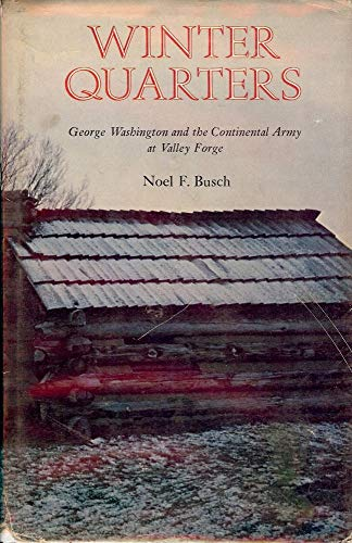 9780871405876: Winter quarters: George Washington and the Continental Army at Valley Forge