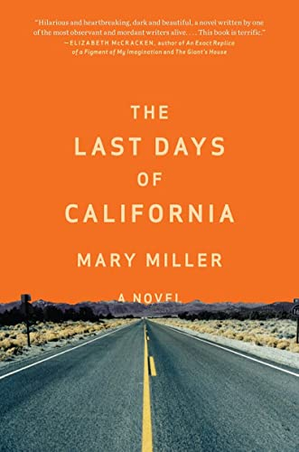 9780871405883: The Last Days of California: A Novel
