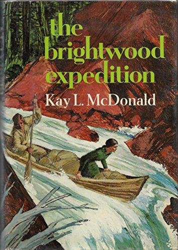 The Brightwood Expedition: McDonald, Kay L.