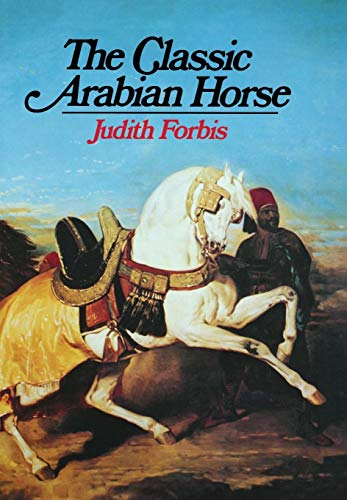 9780871406125: The Classic Arabian Horse