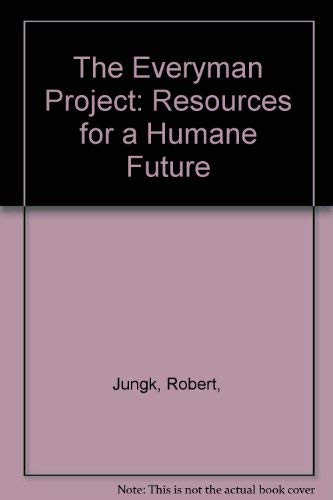 9780871406149: The Everyman Project: Resources for a Humane Future
