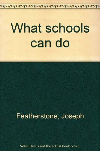 What schools can do: Joseph Featherstone