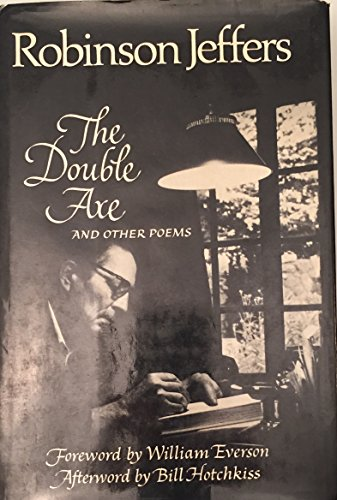 The Double Axe and Other Poems: Jeffers, Robinson