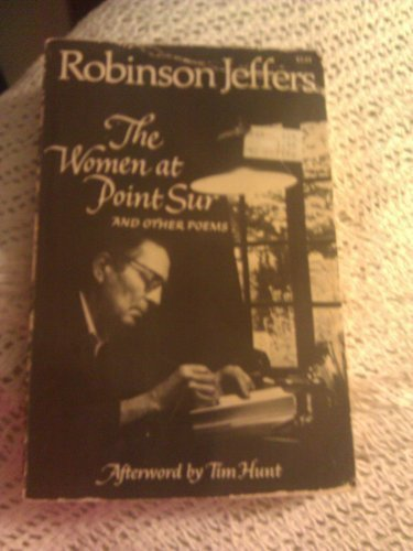 The Women at Point Sur and Other Poems (0871406268) by Jeffers, Robinson