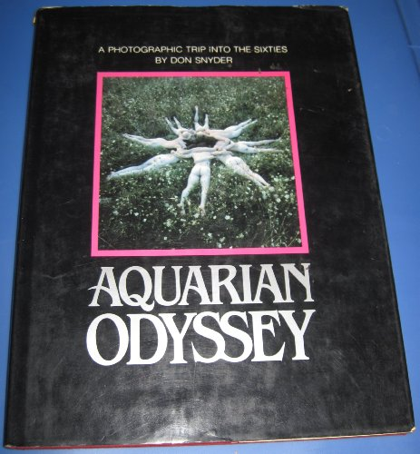 9780871406392: Aquarian odyssey: A photographic trip into the sixties