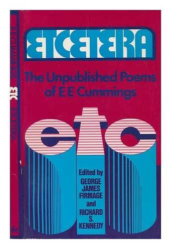 9780871406446: Etcetera: The Unpublished Poems of e. e. cummings (Cummings Typescript Editions)