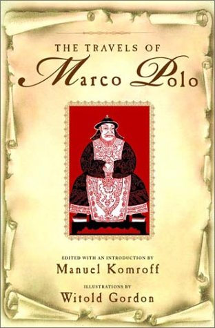 The Travels of Marco Polo: The Venetian: Marco Polo; Editor-Manuel