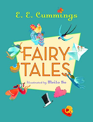 Fairy Tales: E. E. Cummings,