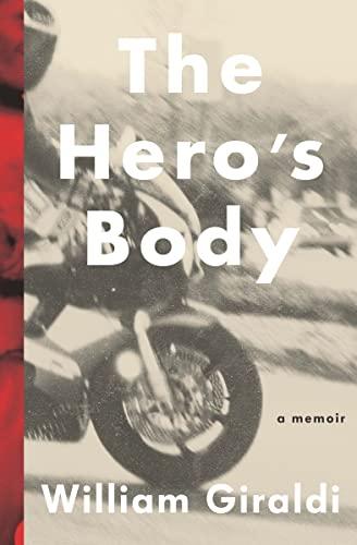 9780871406668: The Hero's Body: A Memoir