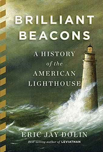 9780871406682: Brilliant Beacons: A History of the American Lighthouse