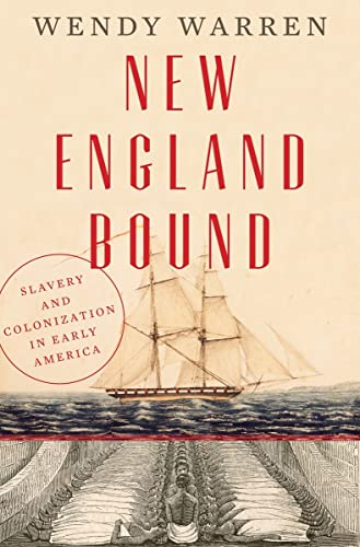 9780871406729: New England Bound: Slavery and Colonization in Early America