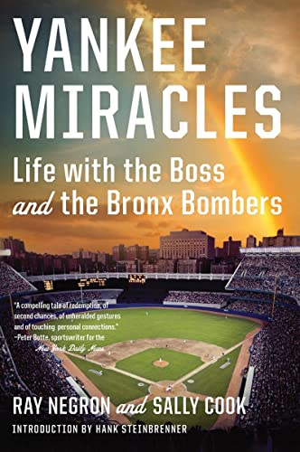 9780871406866: Yankee Miracles: Life with the Boss and the Bronx Bombers