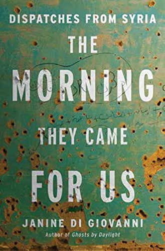 9780871407139: The Morning They Came For Us: Dispatches from Syria
