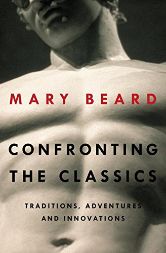 9780871407160: Confronting the Classics: Traditions, Adventures, and Innovations