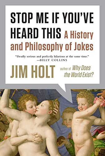 9780871407207: Stop Me If You've Heard This: A History and Philosophy of Jokes