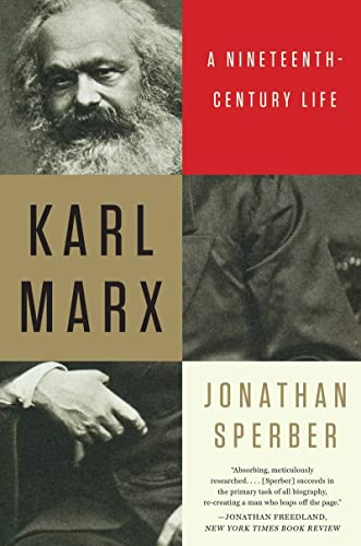 9780871407375: Karl Marx: A Nineteenth-Century Life