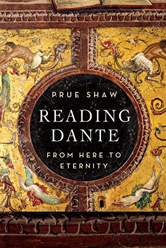 9780871407429: Reading Dante: From Here to Eternity