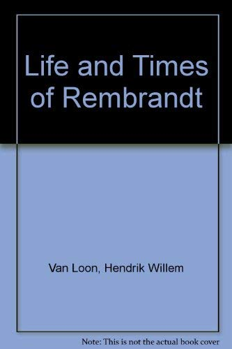 9780871408273: Life and Times of Rembrandt