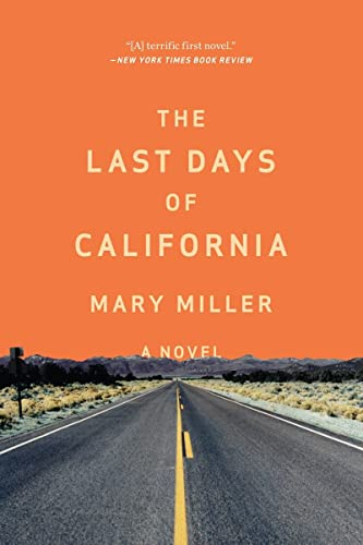 9780871408419: The Last Days of California: A Novel