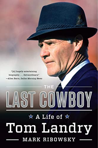 9780871408549: The Last Cowboy: A Life of Tom Landry