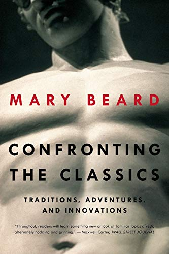 9780871408594: Confronting the Classics: Traditions, Adventures, and Innovations