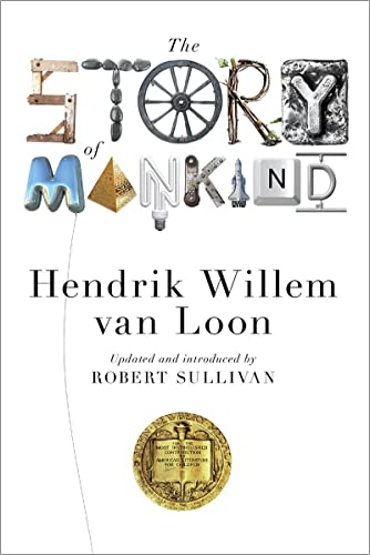 9780871408655: The Story of Mankind (Updated Edition) (Liveright Classics)
