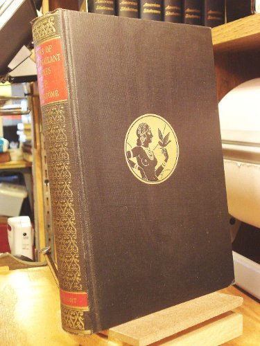 Lives of Fair & Gallant Ladies: Brantome, A