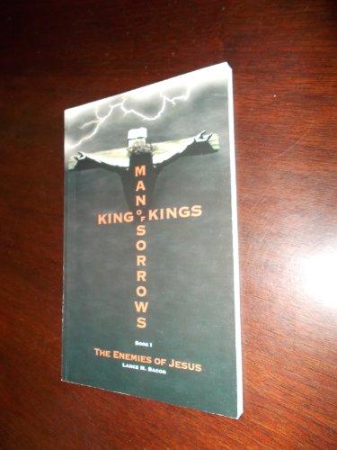 9780871480965: Man of Sorrows, King of Kings: The Enemies of Jesus: Book 1