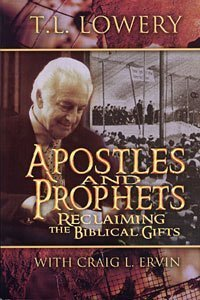 9780871480989: Apostles & Prophets: Reclaiming the Biblical Gifts