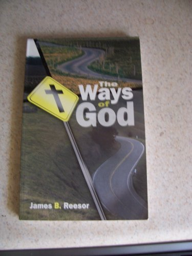 The Ways of God: Reesor, James