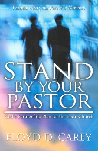 9780871481368: Stand by Your Pastor: God's Partnership Plan for the Local Church