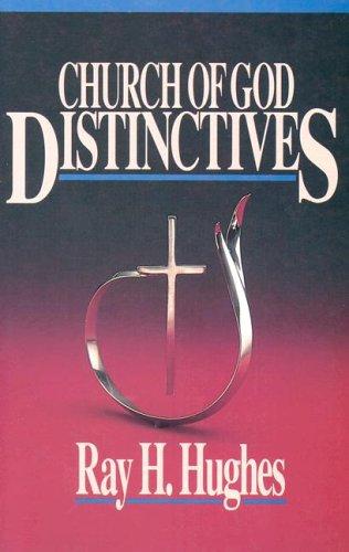 9780871481924: Church of God Distinctives