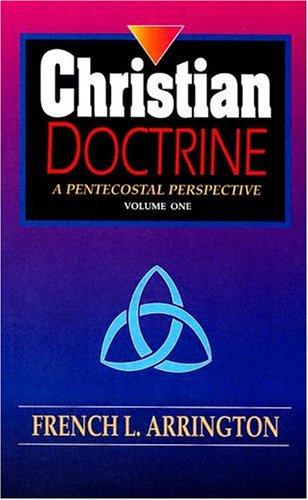 9780871481993: Christian Doctrine: A Pentecostal Perspective, Vol. 1