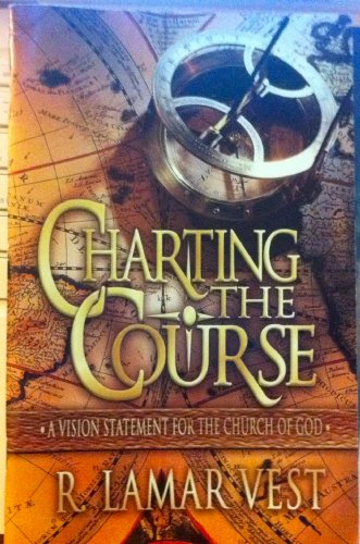 9780871482174: Charting the course: A vision statement for the Church of God