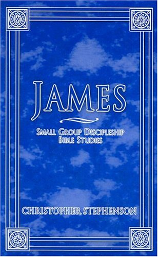 9780871482341: James: Small Group Discipleship Bible Studies