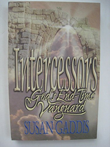 9780871484475: Intercessors: God's End-Time Vanguard